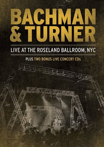 Poster of Bachman & Turner - Live at the Roseland Ballroom