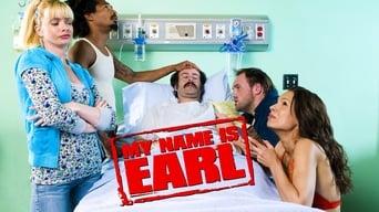 Мене звуть Ерл (2005-2009)