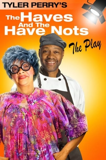 Poster of Tyler Perry's The Haves & The Have Nots - The Play