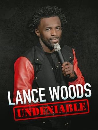Watch Lance Woods: Undeniable Online Free in HD