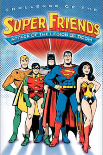 Challenge of the Super Friends - Attack of the Legion of Doom