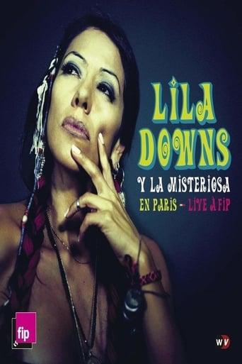 Poster of Lila Downs y La Misteriosa en París - Live à FIP