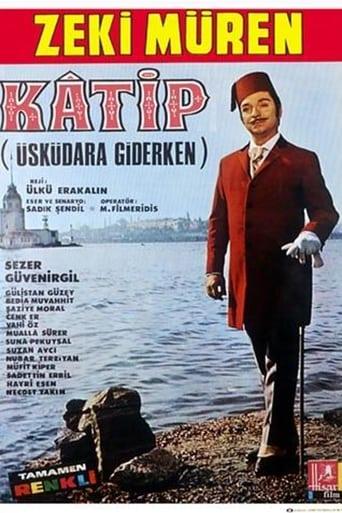 Watch Katip (Üsküdar'a Giderken) 1968 full online free