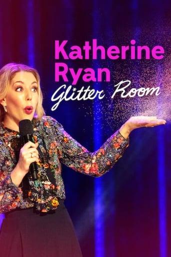 Watch Katherine Ryan: Glitter Room Online Free in HD