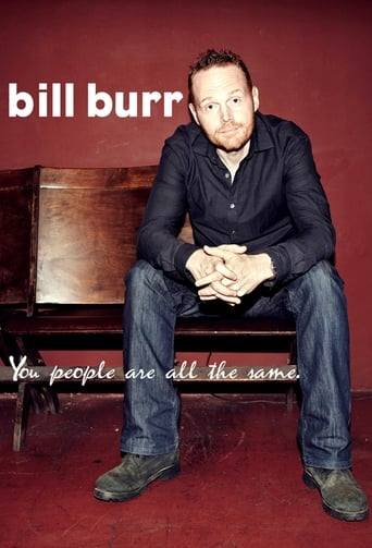 Poster of Bill Burr: You People Are All The Same