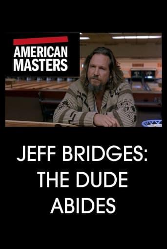 Jeff Bridges: The Dude Abides