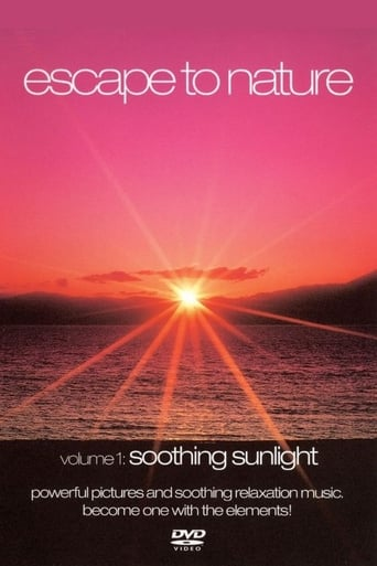 Escape to Nature: Vol. 1: Soothing Sunlight