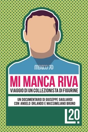 Poster of Mi Manca Riva: Viaggio di un Collezionista di Figurine