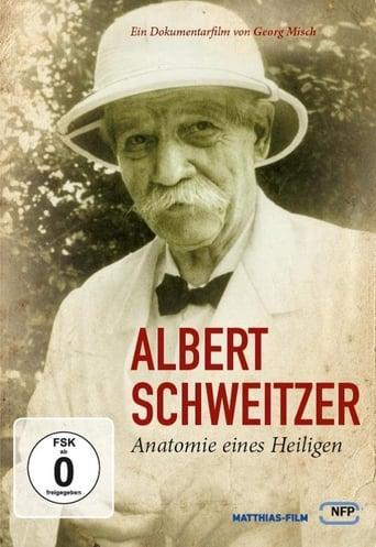 Poster of Albert Schweitzer - Anatomie eines Heiligen