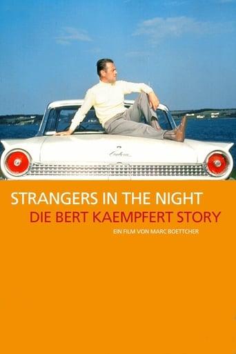 Strangers in the Night: Die Bert Kaempfert Story