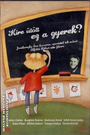 Poster of Kire ütött ez a gyerek?