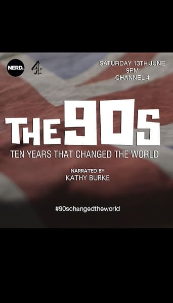 The 90s: Ten Years That Changed the World