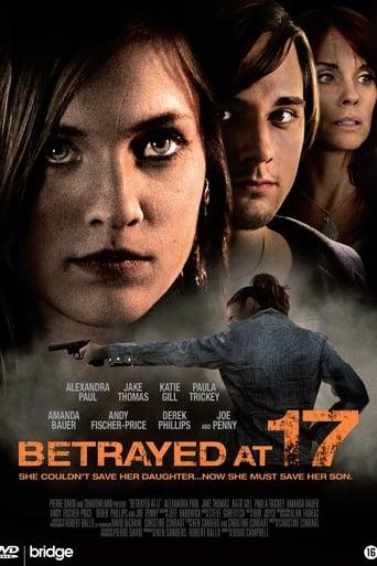 Poster of Betrayed at 17 fragman