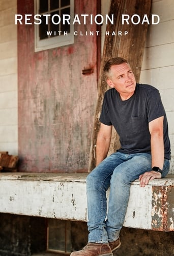 Watch Restoration Road With Clint Harp 2021 full online free