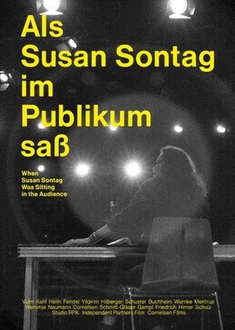Als Susan Sontag im Publikum saß
