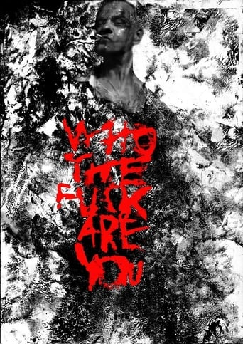 Poster of Who the Fuck Are You