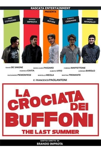 La crociata dei buffoni - The last summer