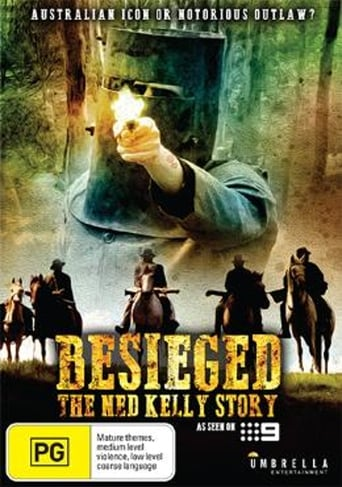 Besieged - The Ned Kelly Story