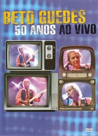 Beto Guedes - 50 Anos ao Vivo