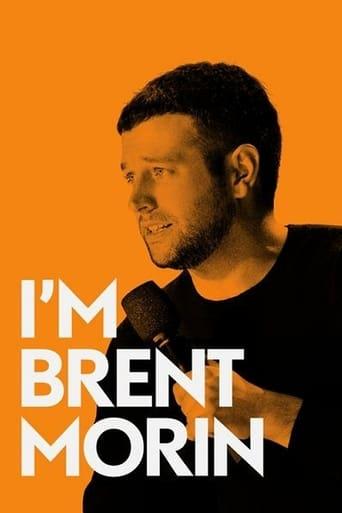 Poster of Brent Morin: I'm Brent Morin