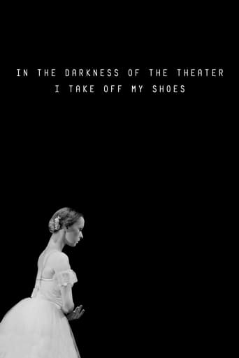 In The Darkness of the Theater I Take off my Shoes