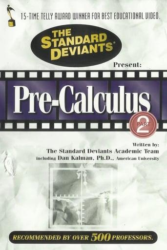 Pre-Calculus, Part 2: The Standard Deviants