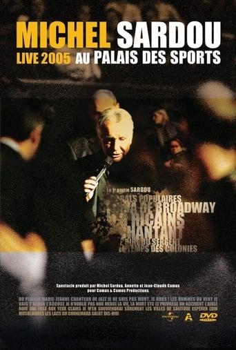 Michel Sardou Live 2005 - Palais des Sports