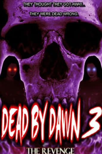 Dead by Dawn 3: The Revenge
