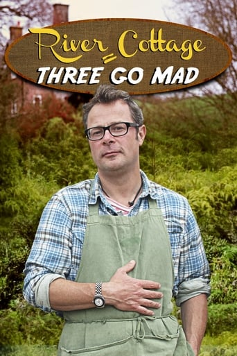 Poster of River Cottage: Three Go Mad