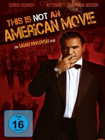 Ova ne e amerikanski film
