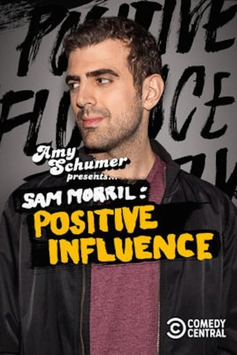 Poster of Amy Schumer Presents Sam Morril: Positive Influence