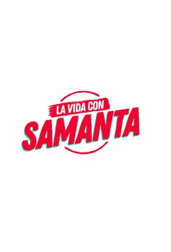 Capitulos de: La vida con Samanta