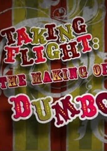 Taking Flight: The Making of Dumbo
