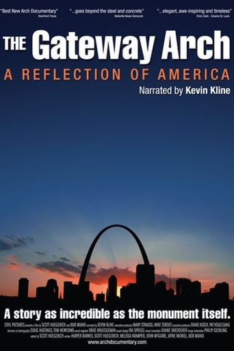 Poster of The Gateway Arch: A Reflection of America