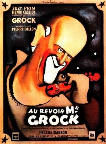 Au revoir, monsieur Grock