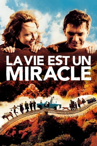 'Life Is a Miracle (2004)