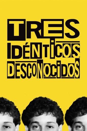 Poster of Tres idénticos desconocidos