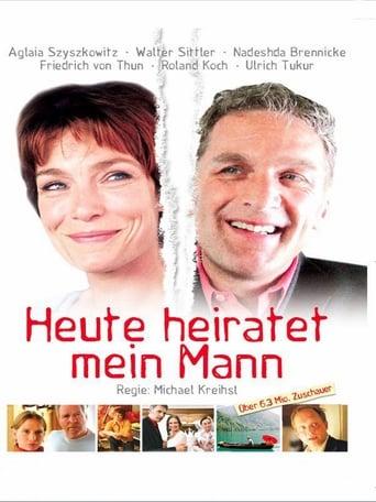 Poster of Heute heiratet mein Mann