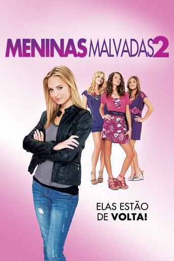 Meninas Malvadas 2 - Poster