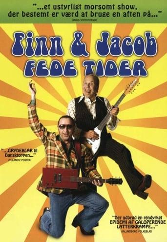 Finn & Jacob: Fede tider