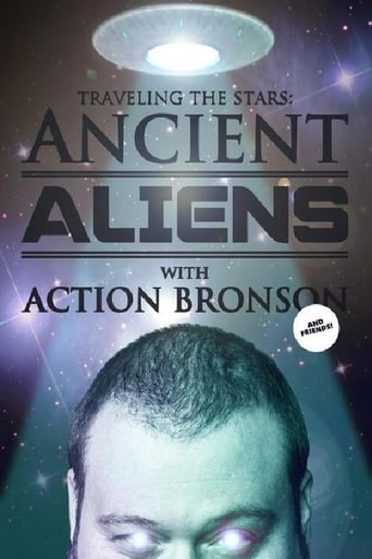 Traveling the Stars: Ancient Aliens with Action Bronson and Friends - 420 Special Movie Poster
