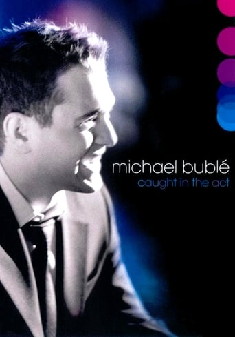 Poster of Michael Bublé: Caught In The Act