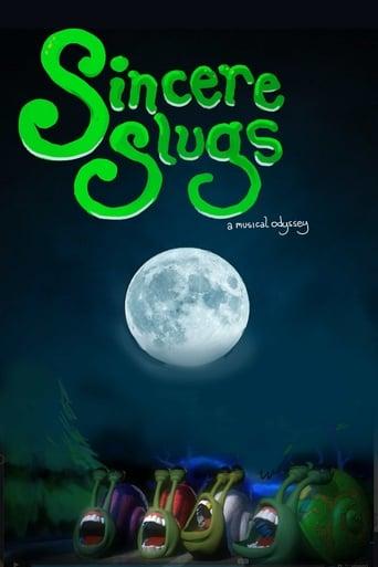 Sincere Slugs