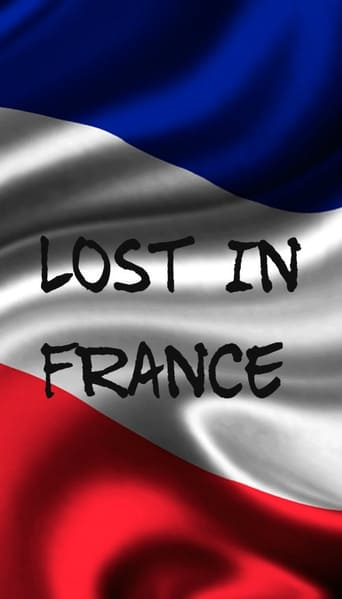 Poster of Lost In France
