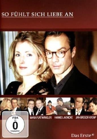 So fühlt sich Liebe an - TV-Film / 2004 / ab 0 Jahre
