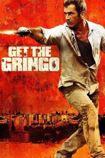 Watch Get the Gringo Online