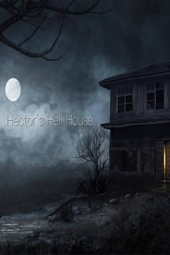 Watch Hector's Hell House Free Online Solarmovies