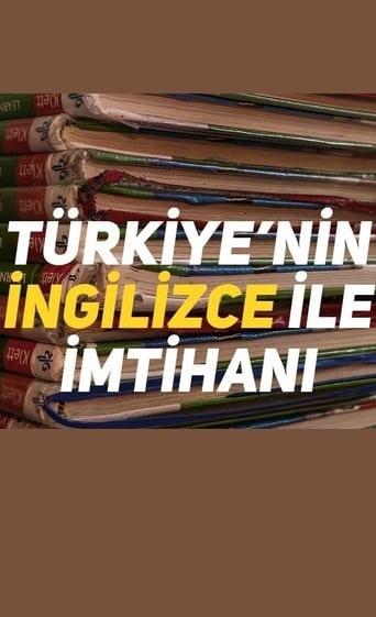 Türkiye'nin İngilizce ile İmtihanı