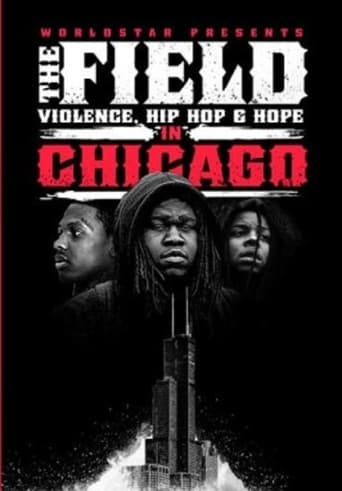 The Field: Violence, Hip-Hop & Hope In Chicago