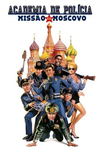 Loucademia de Polícia 7: Missão Moscou - Poster